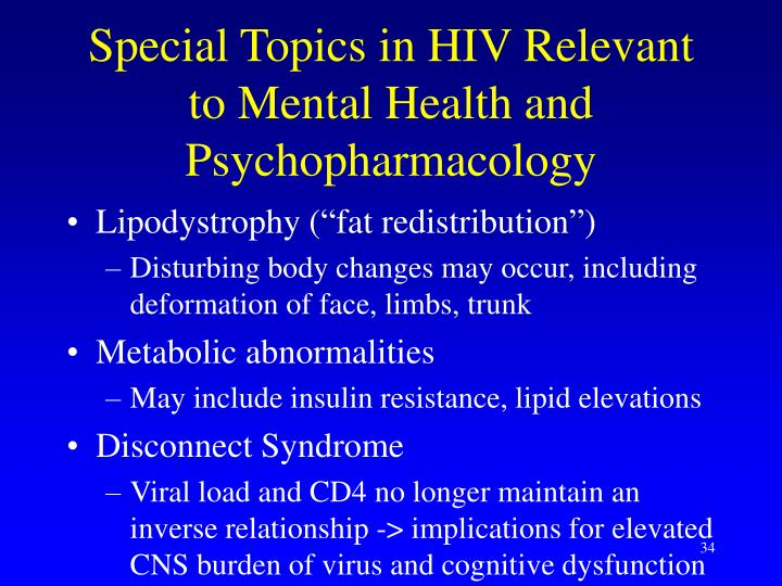 Special Topics in HIV Relevant to Mental Health and Psychopharmacology