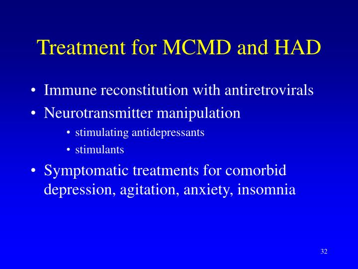 Treatment for MCMD and HAD