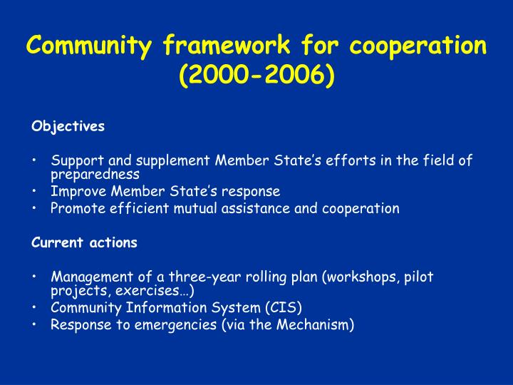 Community framework for cooperation (2000-2006)