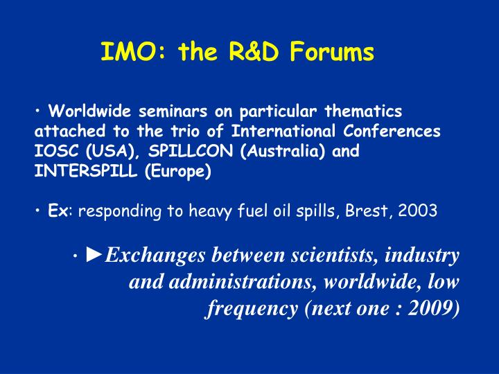 IMO: the R&D Forums