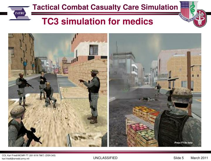 Tactical Combat Casualty Care Simulation