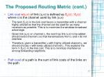 the proposed routing metric cont