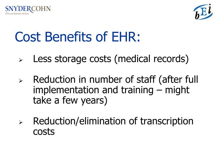 Cost Benefits of EHR:
