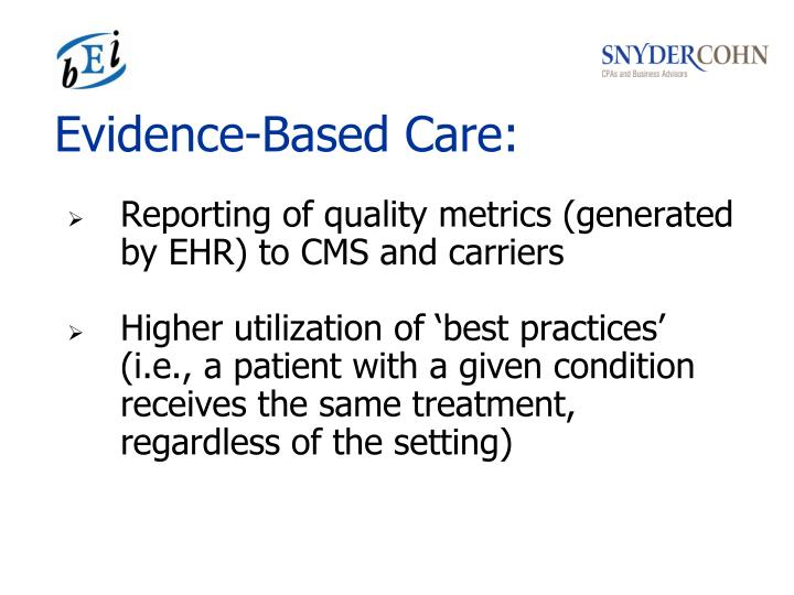 Evidence-Based Care: