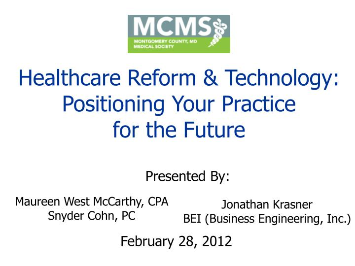 Healthcare Reform & Technology: