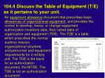 104 4 discuss the table of equipment t e as it pertains to your unit