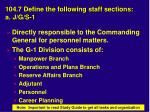 104 7 define the following staff sections a j g s 1