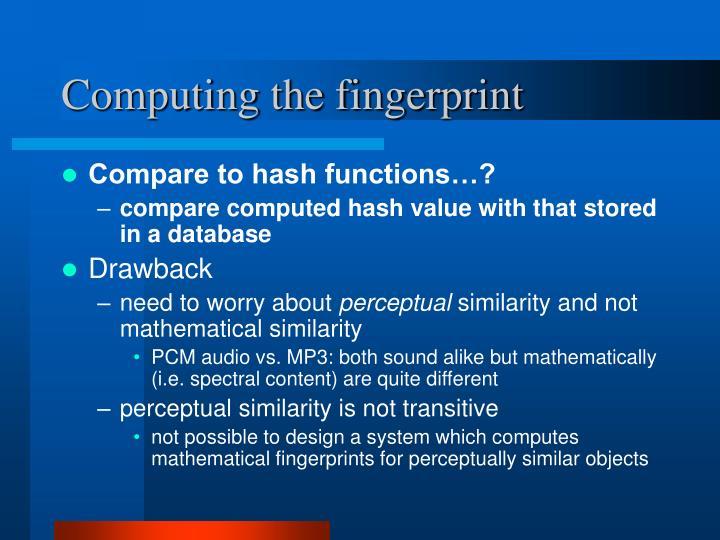 Computing the fingerprint