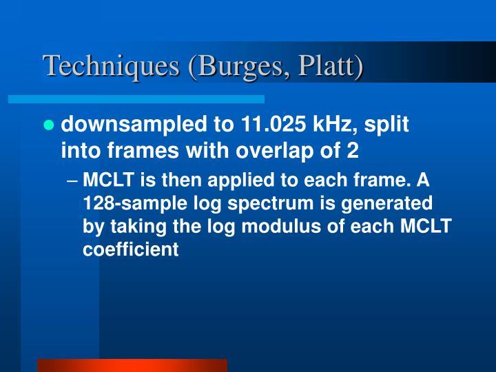 Techniques (Burges, Platt)