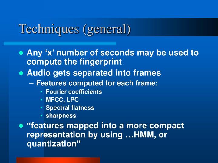 Techniques (general)