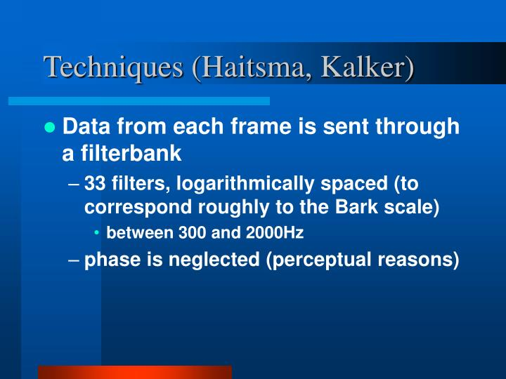 Techniques (Haitsma, Kalker)