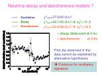 neutrino decay and decoherence models