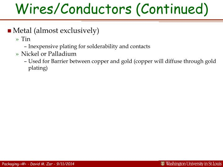 Wires/Conductors (Continued)