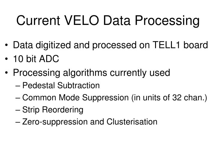 Current velo data processing