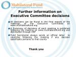 further information on executive committee decisions