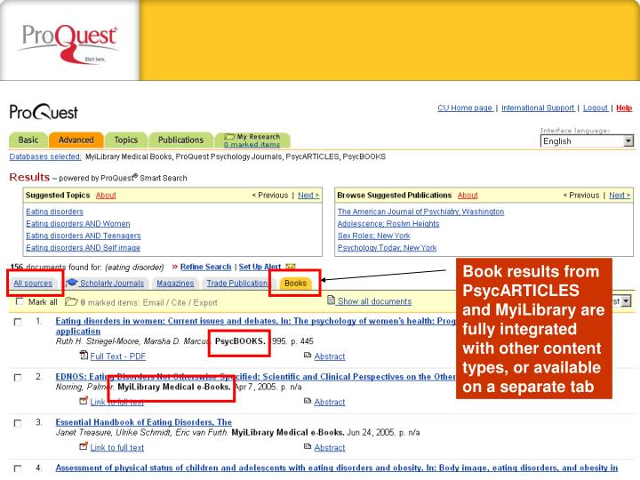 Book results from PsycARTICLES and MyiLibrary are fully integrated with other content types, or available on a separate tab