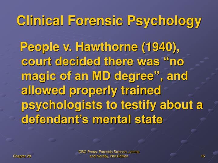 Clinical Forensic Psychology