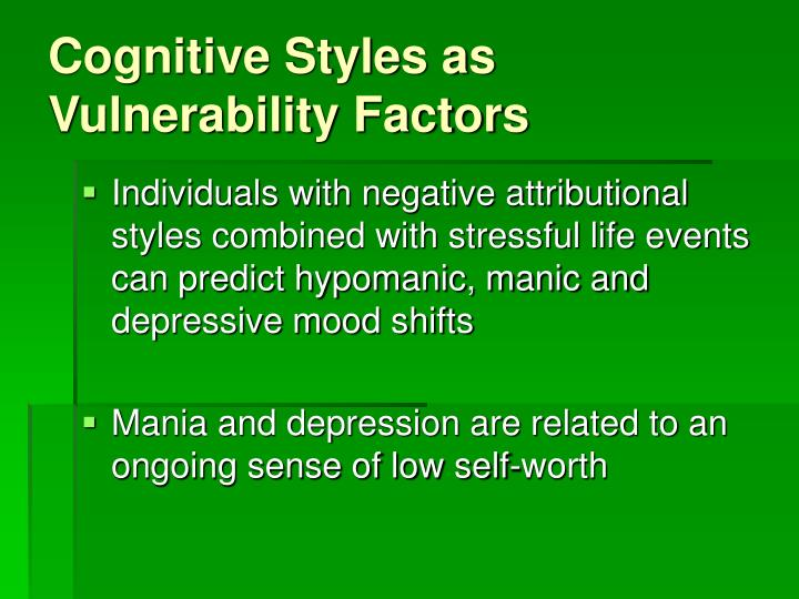 Cognitive Styles as Vulnerability Factors