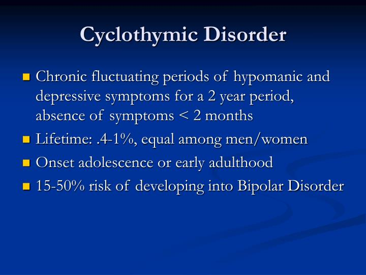 Cyclothymic Disorder