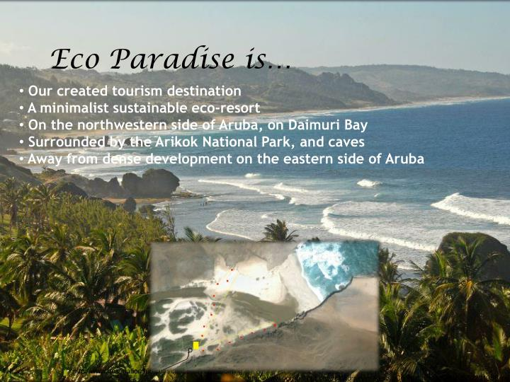 Eco paradise is