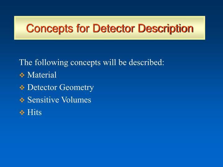 Concepts for Detector Description
