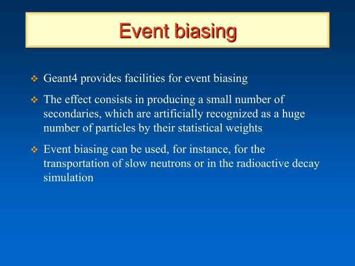 Event biasing