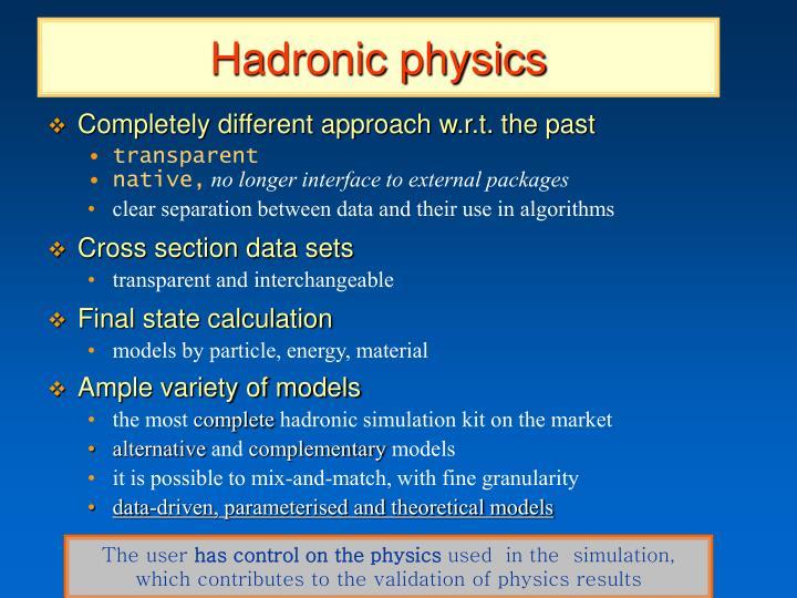 Hadronic physics