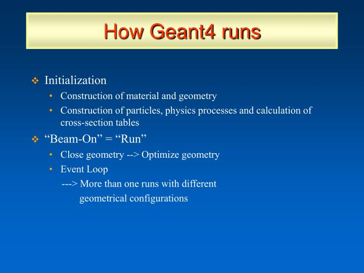 How Geant4 runs