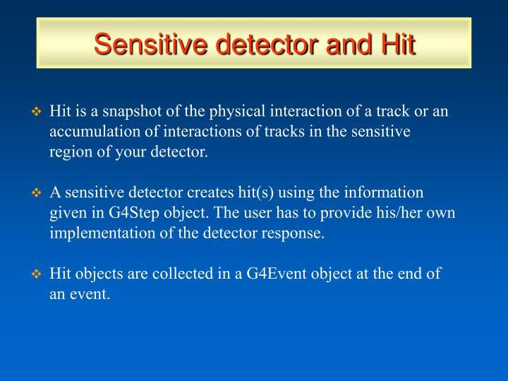 Sensitive detector and Hit
