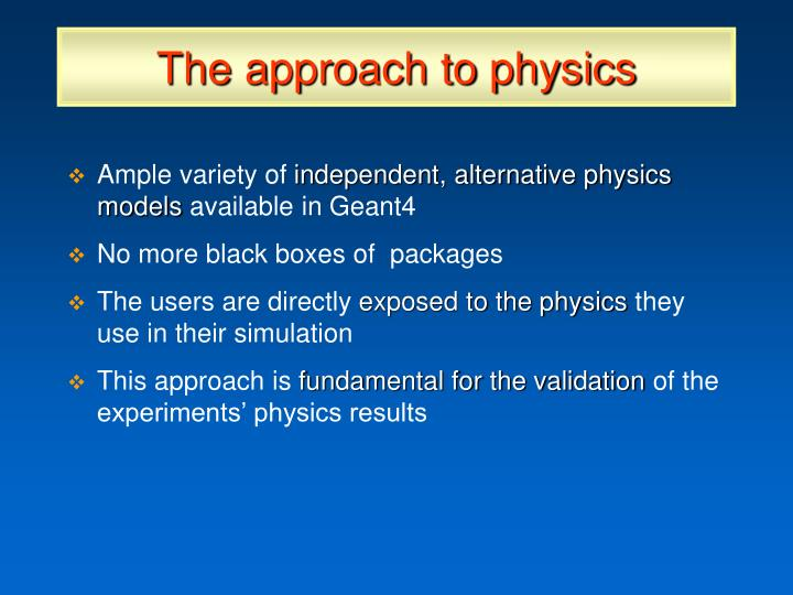 The approach to physics