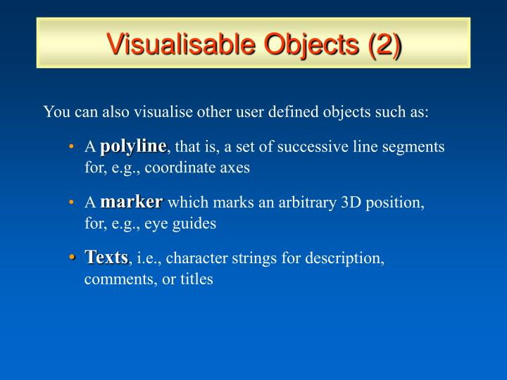 Visualisable Objects (2)
