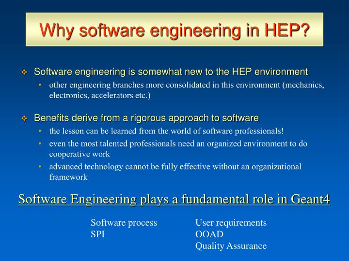 Why software engineering in HEP?