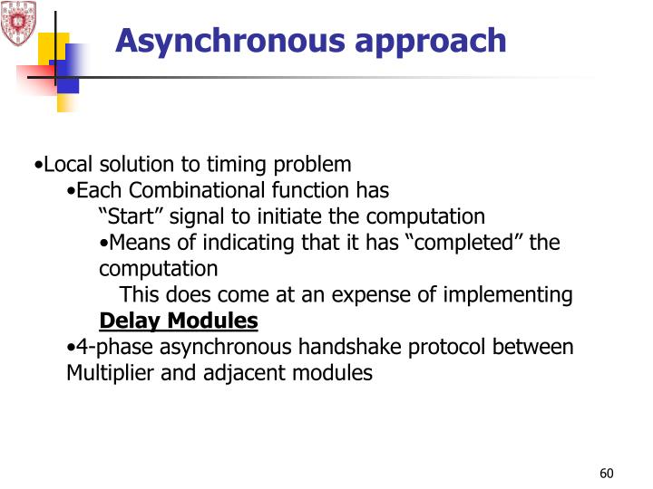 Asynchronous approach