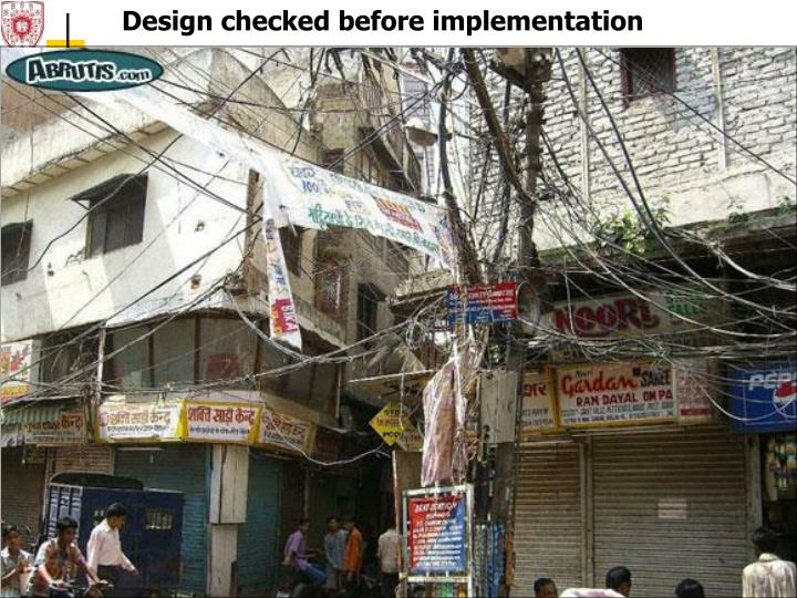 Design checked before implementation