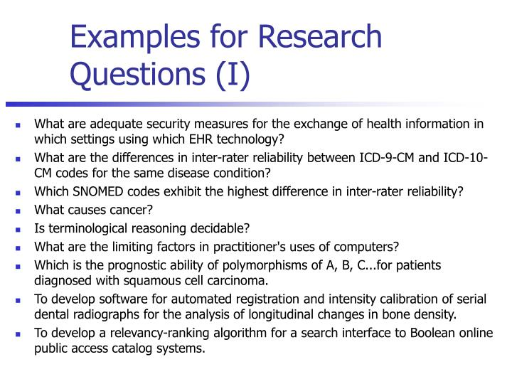 Examples for Research Questions (I)