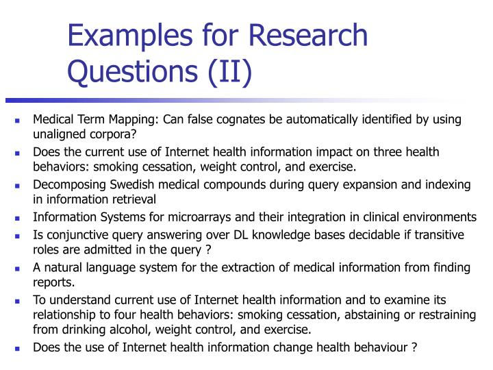 Examples for Research Questions (II)