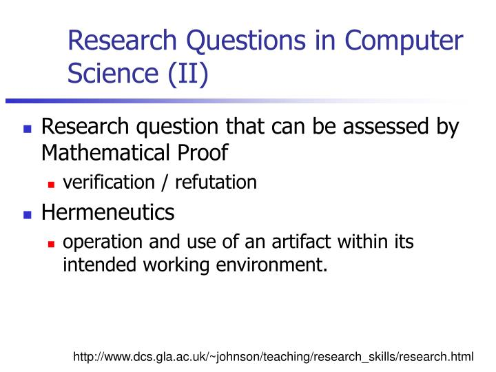 Research Questions in Computer Science (II)