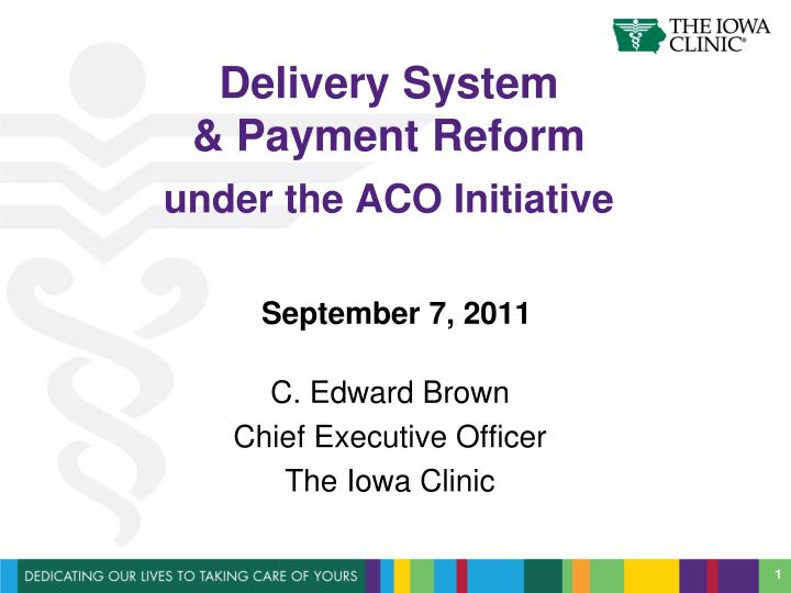 Delivery system payment reform under the aco initiative