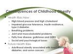 consequences of childhood obesity