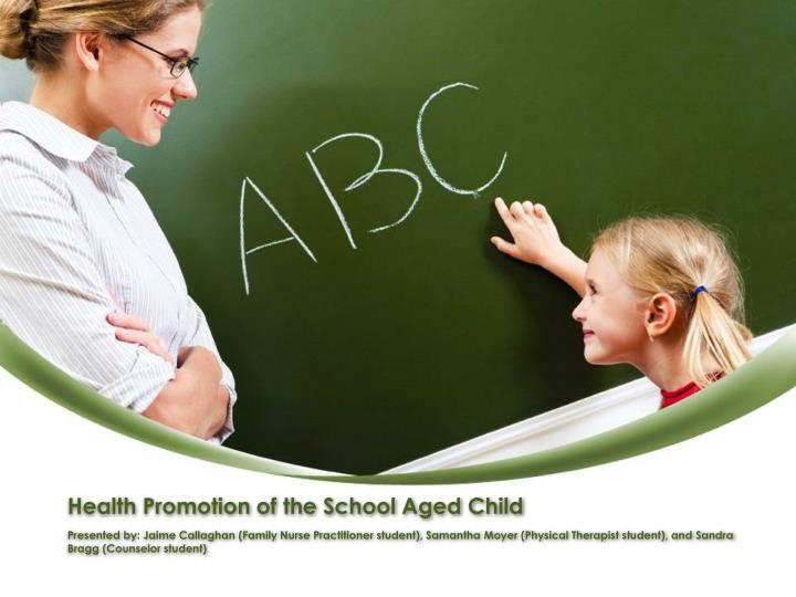 health promotion of the school aged child