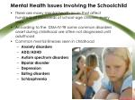 mental health issues involving the schoolchild