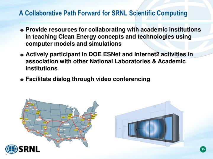 A Collaborative Path Forward for SRNL Scientific Computing