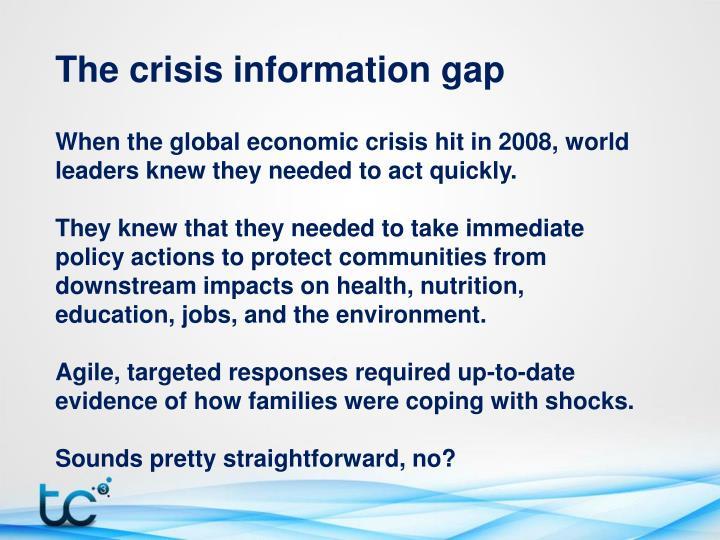 The crisis information gap