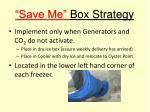 save me box strategy