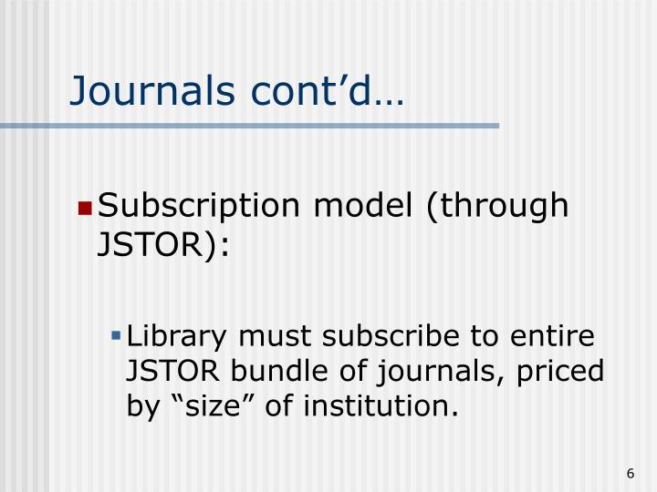 Journals cont'd…