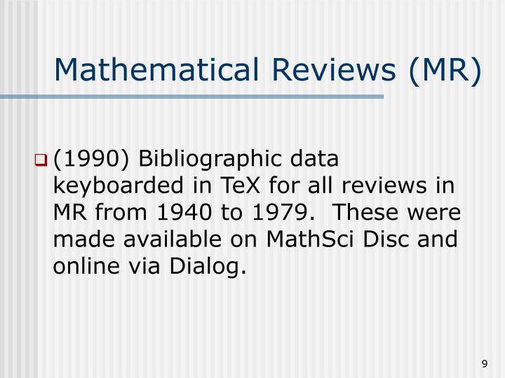 Mathematical Reviews (MR)