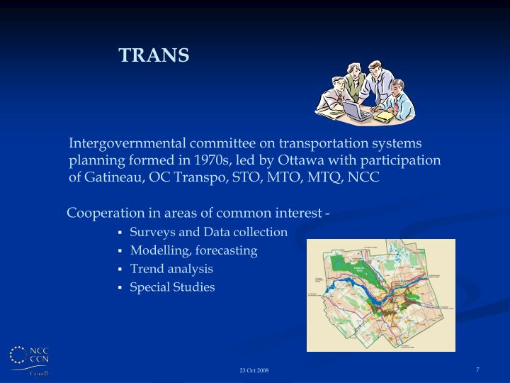 Intergovernmental committee on transportation systems planning formed in 1970s, led by Ottawa with participation of Gatineau, OC Transpo, STO, MTO, MTQ, NCC