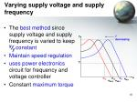 varying supply voltage and supply frequency