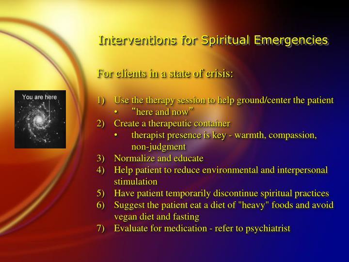Interventions for Spiritual Emergencies