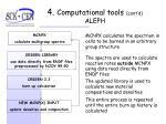 4 computational tools cont d aleph